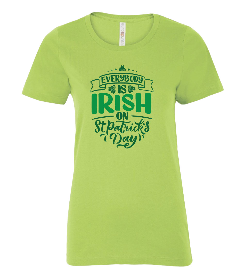 Everybody is Irish on St. Patrick's Day T-Shirt in Shock Lime